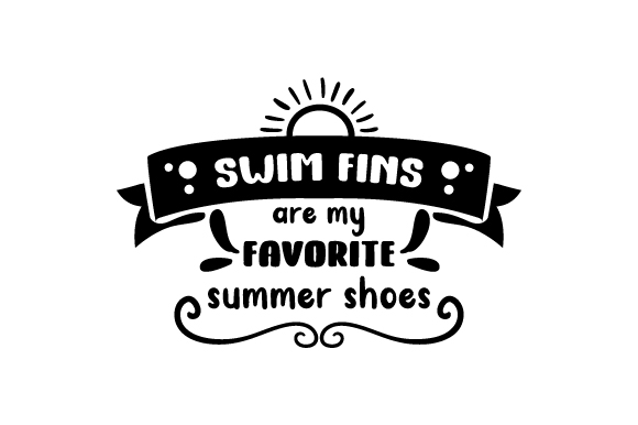 Download Free Swim Fins Are My Favorite Summer Shoes Svg Cut File By Creative for Cricut Explore, Silhouette and other cutting machines.