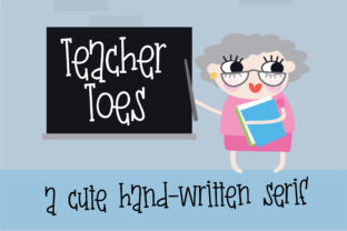 Teacher Toes Font By Illustration Ink