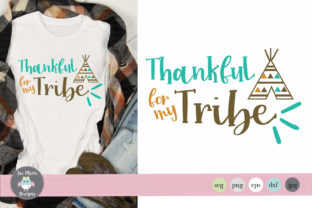 Thankful for My Tribe Graphic By thejaemarie
