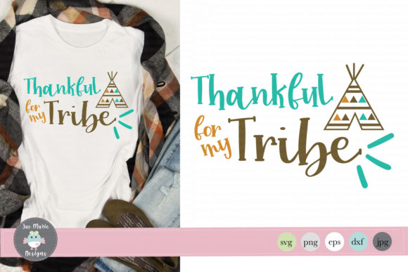 Download Free Thankful For My Tribe Graphic By Thejaemarie Creative Fabrica for Cricut Explore, Silhouette and other cutting machines.