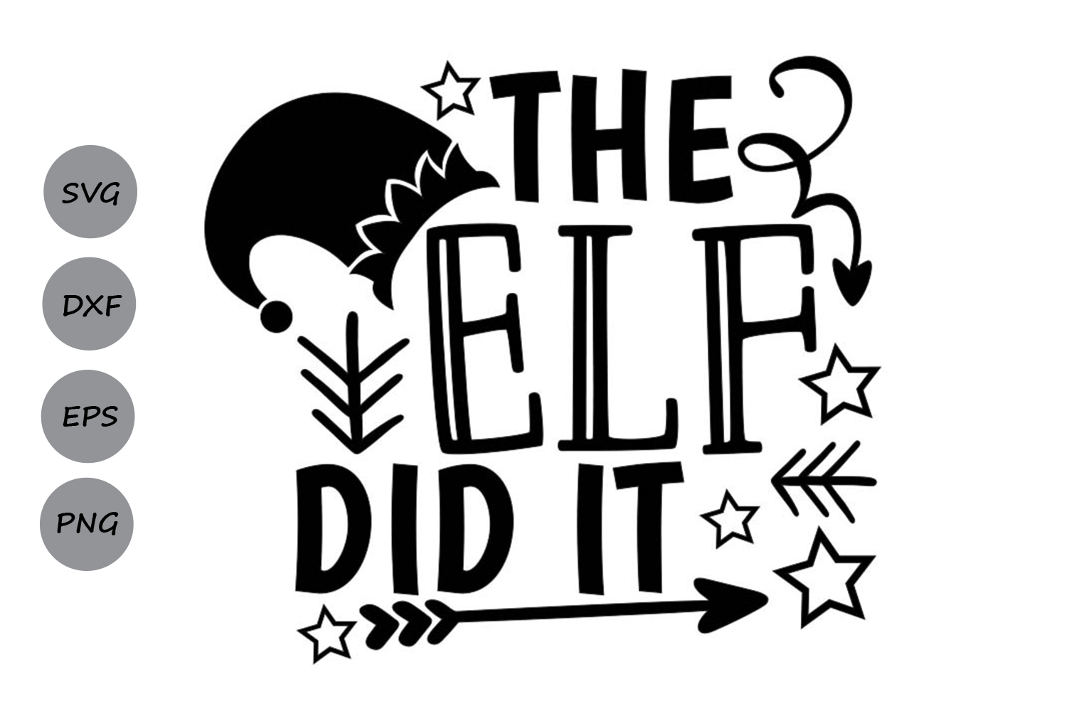 Download Free The Elf Did It Graphic By Cosmosfineart Creative Fabrica for Cricut Explore, Silhouette and other cutting machines.