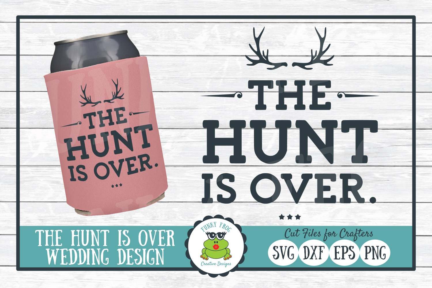 Download Free The Hunt Is Over Graphic By Funkyfrogcreativedesigns Creative for Cricut Explore, Silhouette and other cutting machines.