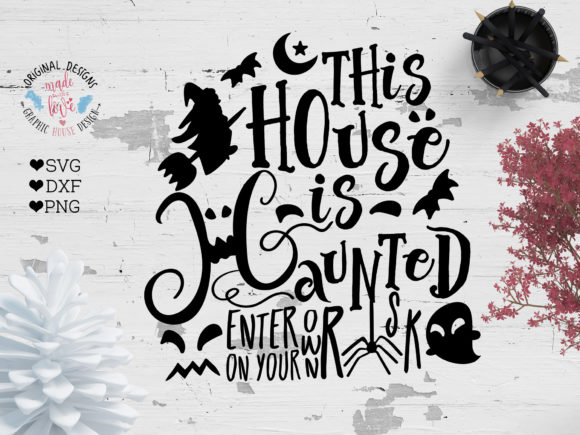 Print on Demand: This House is Haunted - Halloween Graphic Crafts By GraphicHouseDesign