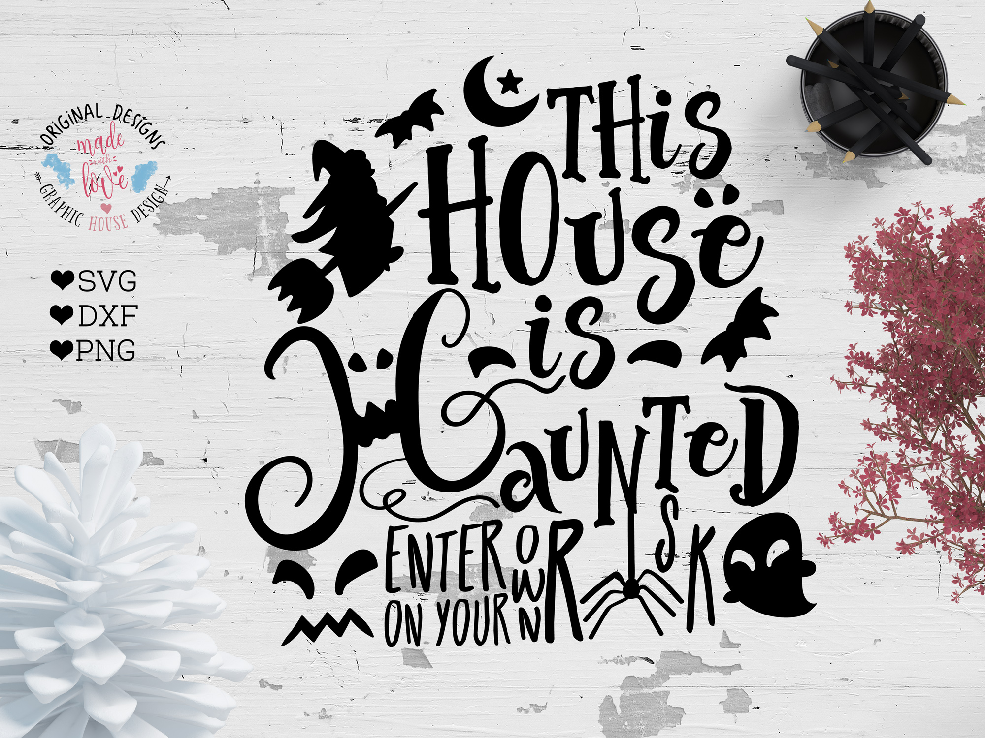 Download Free This House Is Haunted Halloween Graphic By Graphichousedesign for Cricut Explore, Silhouette and other cutting machines.