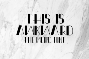 This is Awkward Display Font By CuriousxxGraphics