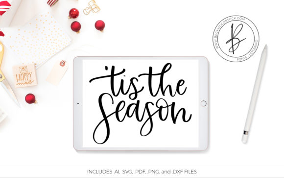 Tis The Season Graphic By Beckmccormick Creative Fabrica