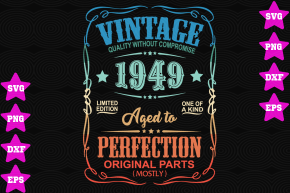 Download Free Vintage 1949 Graphic By Awesomedesign Creative Fabrica for Cricut Explore, Silhouette and other cutting machines.