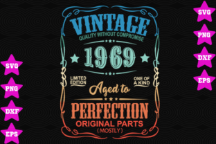 Download Free Vintage 1969 Aged To Perfection Graphic By Awesomedesign for Cricut Explore, Silhouette and other cutting machines.