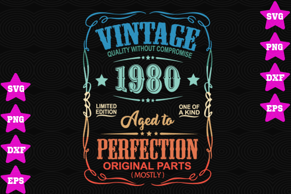 Download Free Vintage 1980 Aged To Perfection Graphic By Awesomedesign for Cricut Explore, Silhouette and other cutting machines.