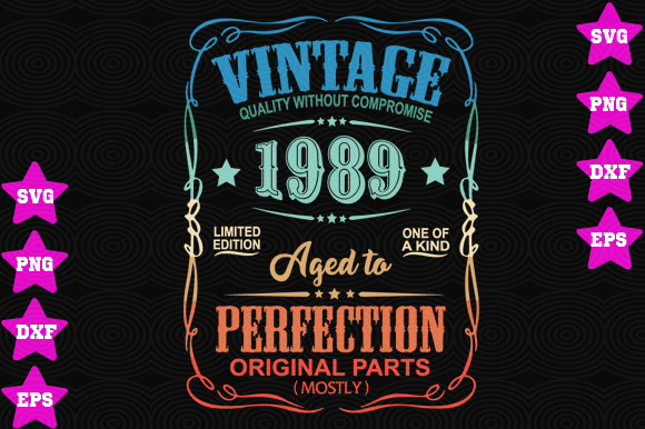 Download Free Vintage 1989 Aged To Perfection Grafico Por Awesomedesign for Cricut Explore, Silhouette and other cutting machines.