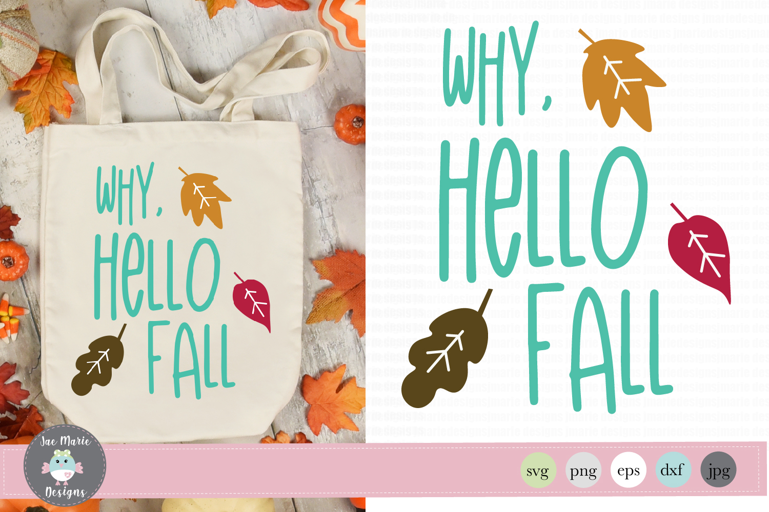 Download Free Why Hello Fall Graphic By Thejaemarie Creative Fabrica for Cricut Explore, Silhouette and other cutting machines.