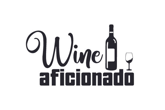 Wine Aficionado Wine Craft Cut File By Creative Fabrica Crafts