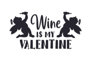 Wine is My Valentine Craft Design By Creative Fabrica Crafts