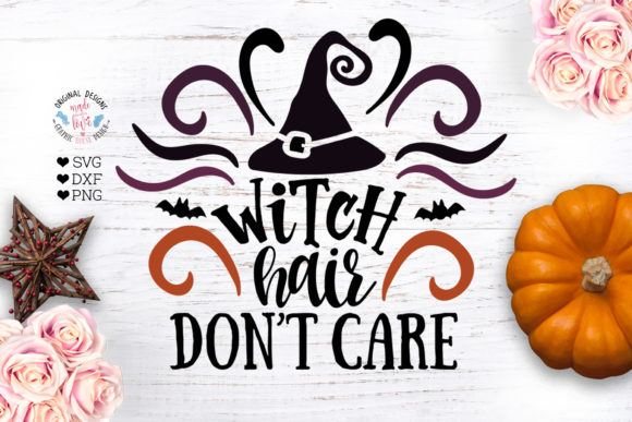 Download Free Witch Hair Don T Care Graphic By Graphichousedesign Creative for Cricut Explore, Silhouette and other cutting machines.