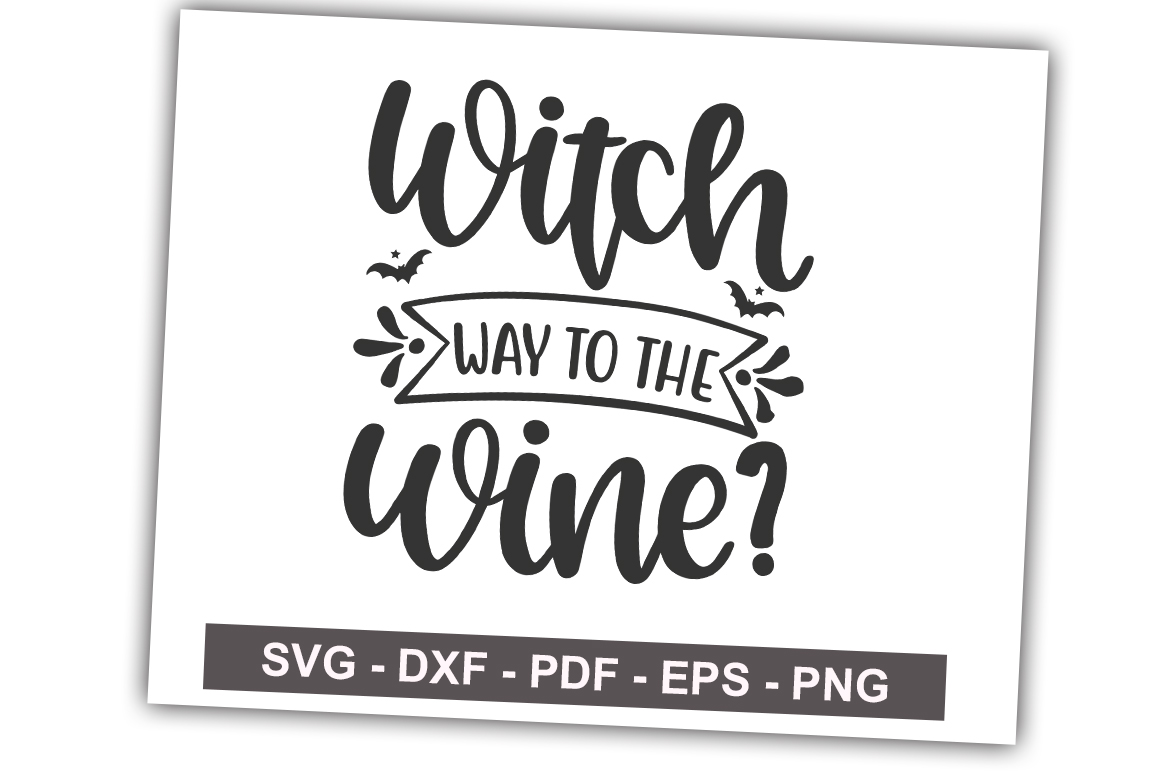 Download Free Witch Way To The Wine Graphic By Svgbundle Net Creative Fabrica for Cricut Explore, Silhouette and other cutting machines.