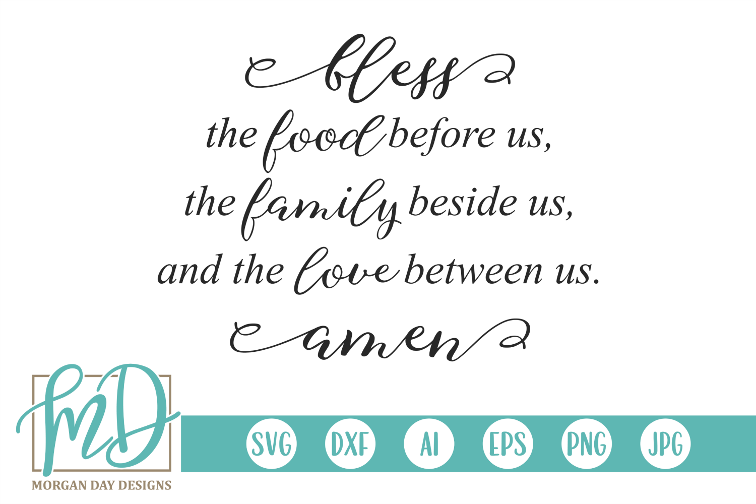 Download Free Bless The Food Before Us Graphic By Morgan Day Designs for Cricut Explore, Silhouette and other cutting machines.