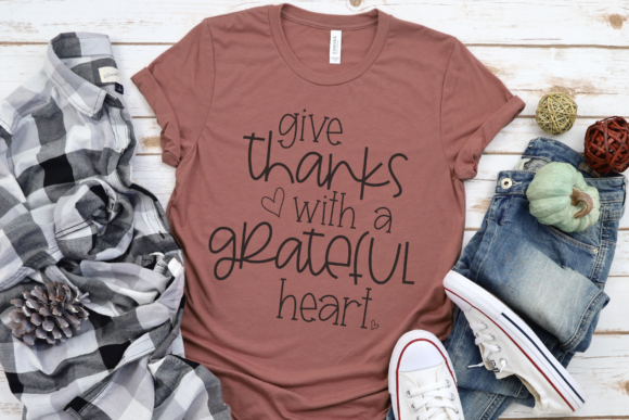 Download Free Give Thanks With A Grateful Heart Graphic By Morgan Day Designs for Cricut Explore, Silhouette and other cutting machines.
