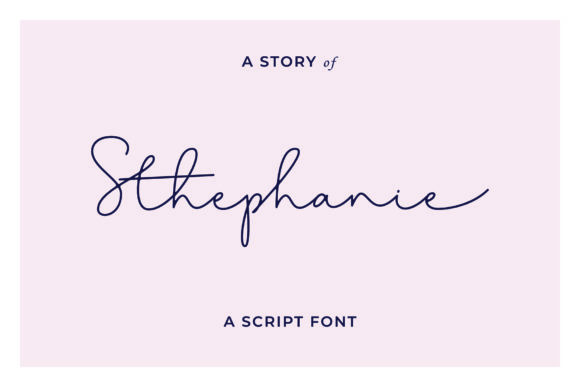Print on Demand: Stephanie Script & Handwritten Font By andikafez