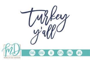 Turkey Y'all Graphic By Morgan Day Designs