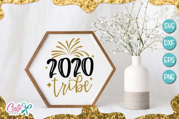 Download Free 2020 Tribe New Year Graphic By Cute Files Creative Fabrica for Cricut Explore, Silhouette and other cutting machines.