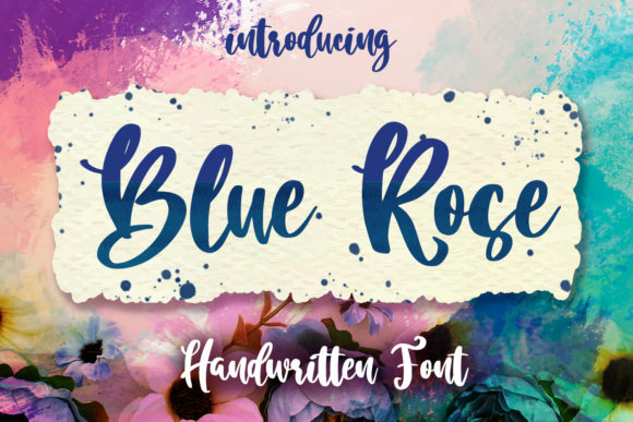 Print on Demand: Blue Rose Script Script & Handwritten Font By Din Studio