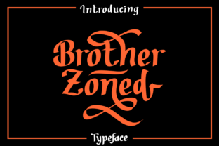 Brother Zoned Font By Dreamink (7ntypes)