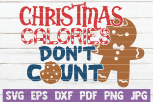 Christmas Calories Don't Count Graphic By MintyMarshmallows