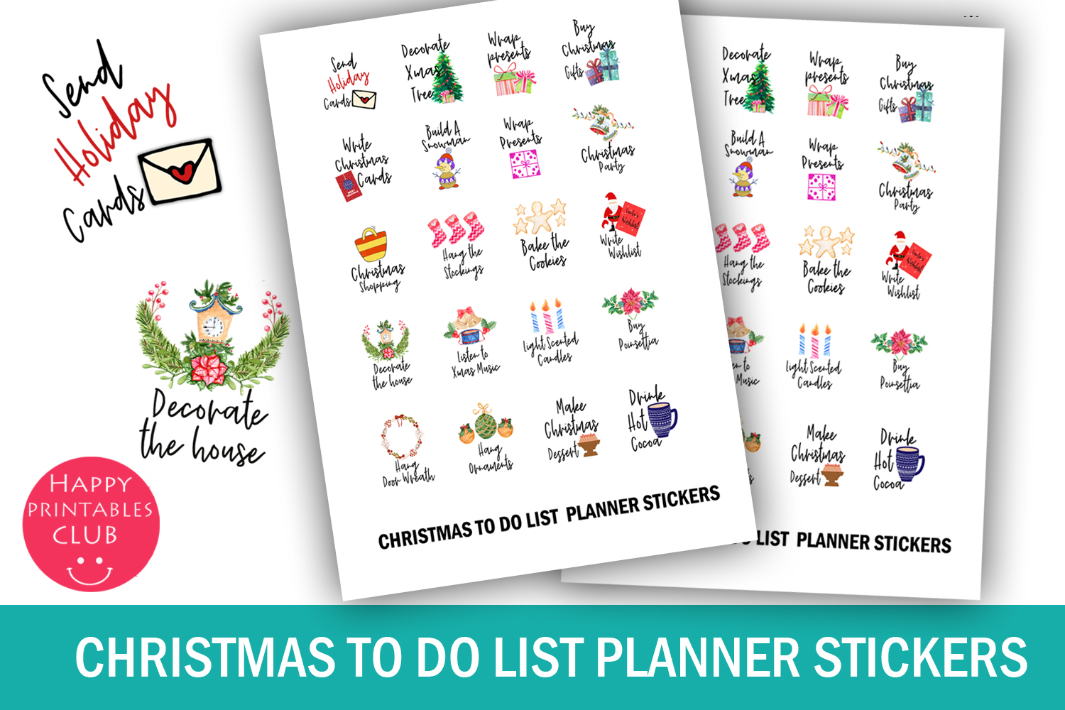 Download Free Christmas To Do List Planner Stickers Decorate The House for Cricut Explore, Silhouette and other cutting machines.