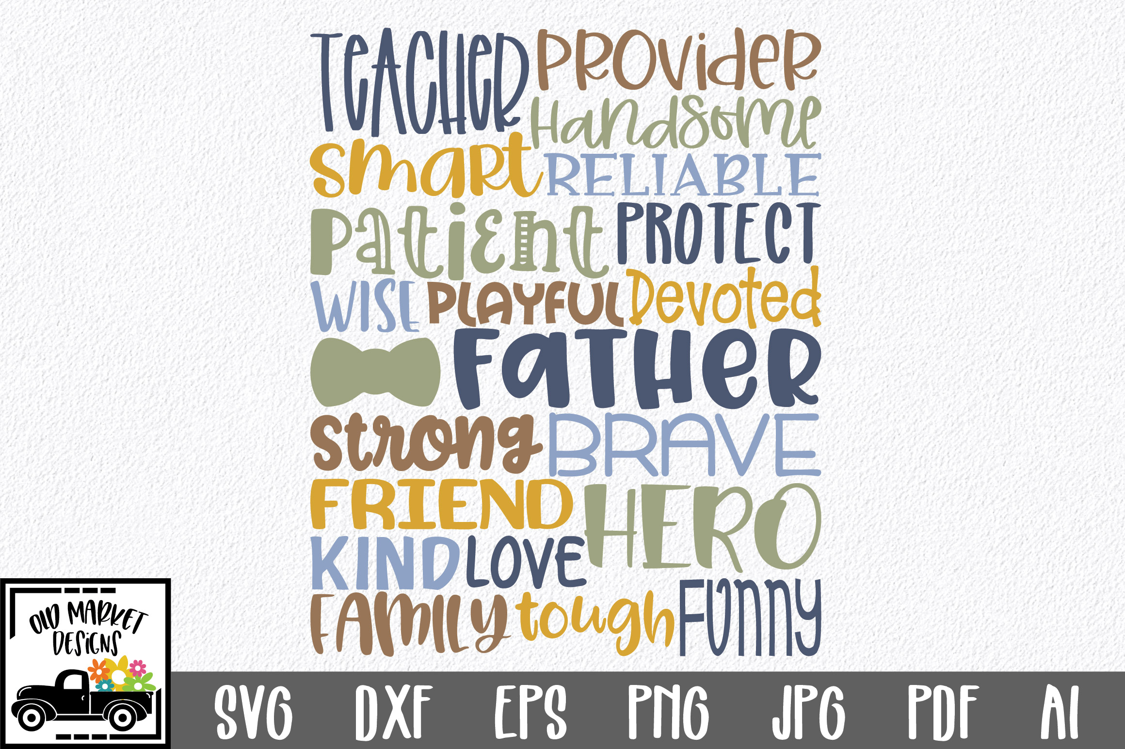 Download Free Fathers Day Subway Art Graphic By Oldmarketdesigns Creative for Cricut Explore, Silhouette and other cutting machines.