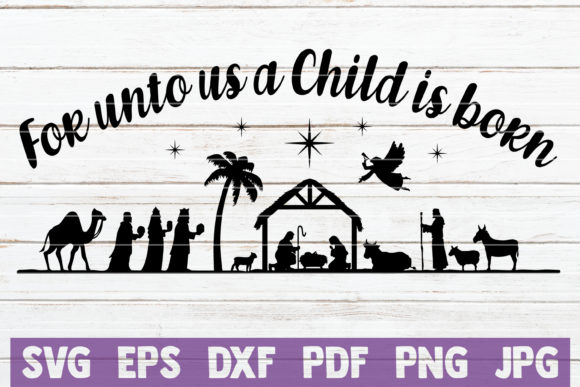 For Unto Us a Child is Born Graphic Graphic Templates By MintyMarshmallows