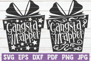 Gangsta Wrapper Graphic By MintyMarshmallows