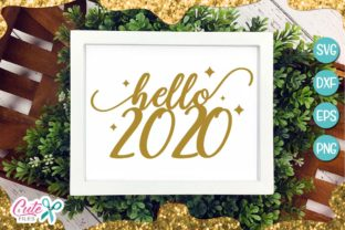 Download Free Hello 2020 New Year Graphic By Cute Files Creative Fabrica for Cricut Explore, Silhouette and other cutting machines.