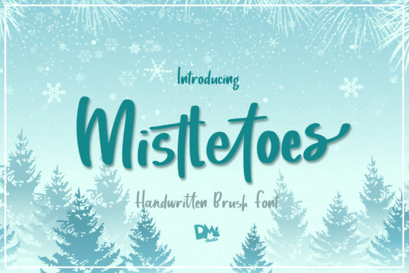 Print on Demand: Mistletoes Script & Handwritten Font By dmletter31
