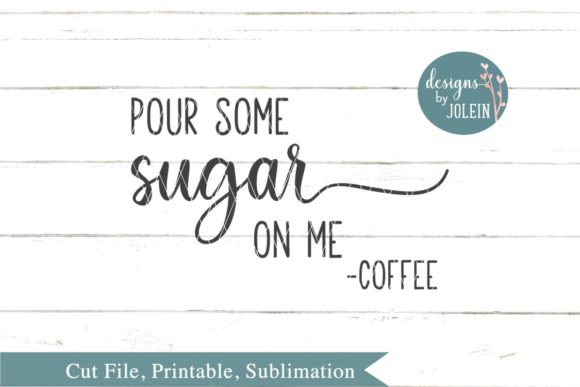 Download Free Pour Some Sugar One Me Graphic By Designs By Jolein Creative for Cricut Explore, Silhouette and other cutting machines.