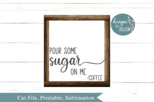 Pour Some Sugar One Me Graphic By Designs by Jolein