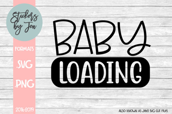 Download Free Baby Loading Graphic By Stickers By Jennifer Creative Fabrica for Cricut Explore, Silhouette and other cutting machines.