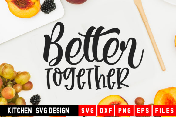 Print on Demand: Better Together Graphic Crafts By Designdealy.com