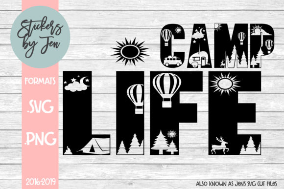 Download Free Camp Life Graphic By Stickers By Jennifer Creative Fabrica for Cricut Explore, Silhouette and other cutting machines.