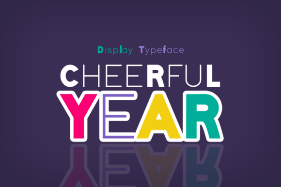 Print on Demand: Cheerful Year Display Font By Shattered Notion