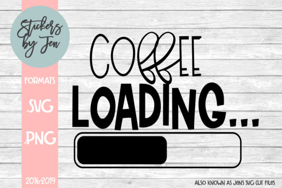 Coffee Loading Graphic By Stickers By Jennifer Creative Fabrica