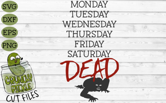 Dead Zombie Week Graphic Crafts By Crunchy Pickle - Image 2