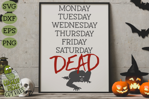 Dead Zombie Week Graphic Crafts By Crunchy Pickle