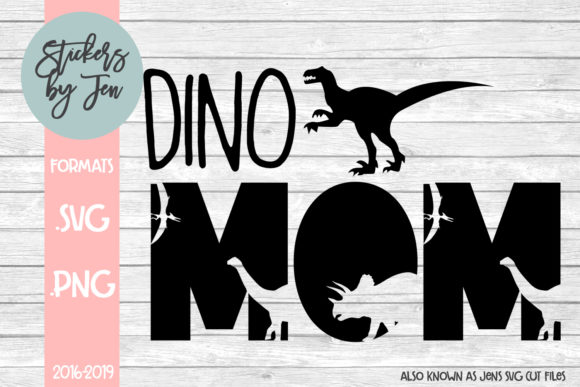 Download Free Dino Mom Graphic By Stickers By Jennifer Creative Fabrica for Cricut Explore, Silhouette and other cutting machines.