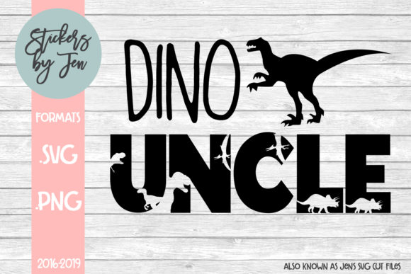 Download Free Dino Uncle Graphic By Stickers By Jennifer Creative Fabrica for Cricut Explore, Silhouette and other cutting machines.