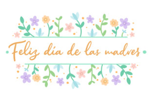 Feliz Día De Las Madres Craft Design By Creative Fabrica Crafts