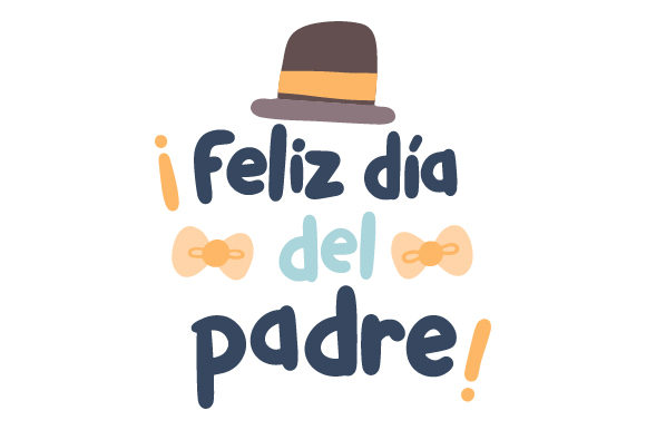 Download Free Feliz Dia Del Padre Svg Cut File By Creative Fabrica Crafts for Cricut Explore, Silhouette and other cutting machines.