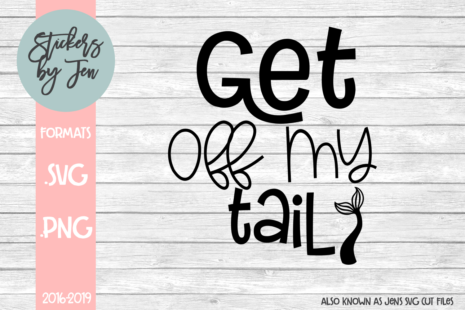 Download Free Get Off My Tail Graphic By Stickers By Jennifer Creative Fabrica for Cricut Explore, Silhouette and other cutting machines.