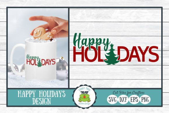 Download Free Happy Holidays Christmas Winter Graphic By for Cricut Explore, Silhouette and other cutting machines.
