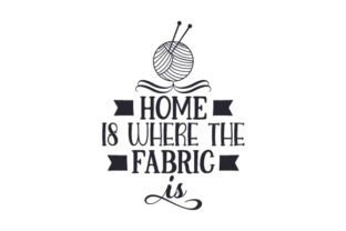 Home is Where the Fabric is Craft Design By Creative Fabrica Crafts