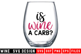 Print on Demand: Is Wine a Carb? Graphic Crafts By Designdealy